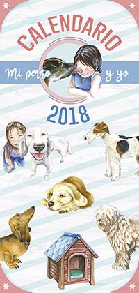 Caledario 2018 mi perro y yo