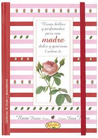 Rosas bellas y perfumadas para una madre dulce y generosa