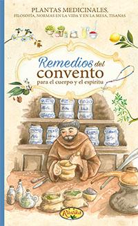 Remedios del convento para el cuerpo y el espíritu