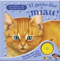 El gatito dice ¡miau!