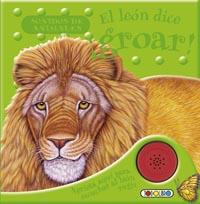 El león dice ¡groar!
