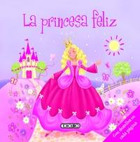 La princesa feliz