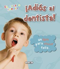 ¡Adiós al dentista!
