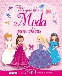 Mi gran libro de moda para chicas