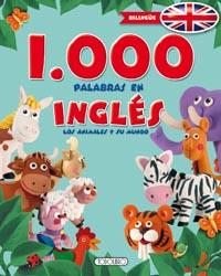 1000 Palabras en inglés, los animales y su mundo