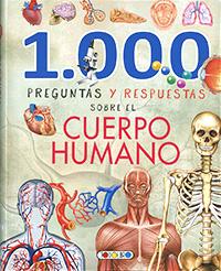 1.000 Preguntas y respuestas sobre el cuerpo humano