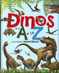 Dinos de la A a la Z y otros animales prehistóricos