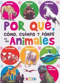Por qué, cómo, cuándo y dónde de los animales
