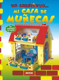 Mi casa de muñecas, yo construyo…..