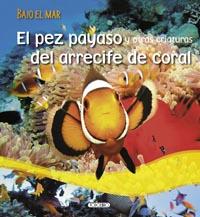 El pez payaso del arrecife de coral
