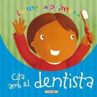 La meva primera cita amb el dentista
