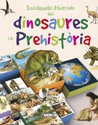 Enciclopèdia il-lustrada dels dinosaures i la prehistòria