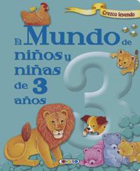 El mundo de niños y niñas de 3 años