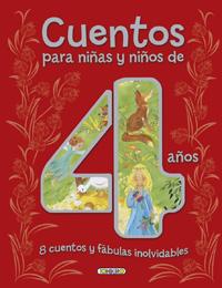 Cuentos para niñas y niños de 4 años, 8 cuentos y fábulas inolvi