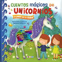 Cuentos mágicos de unicornios. Un paseo por la ciudad