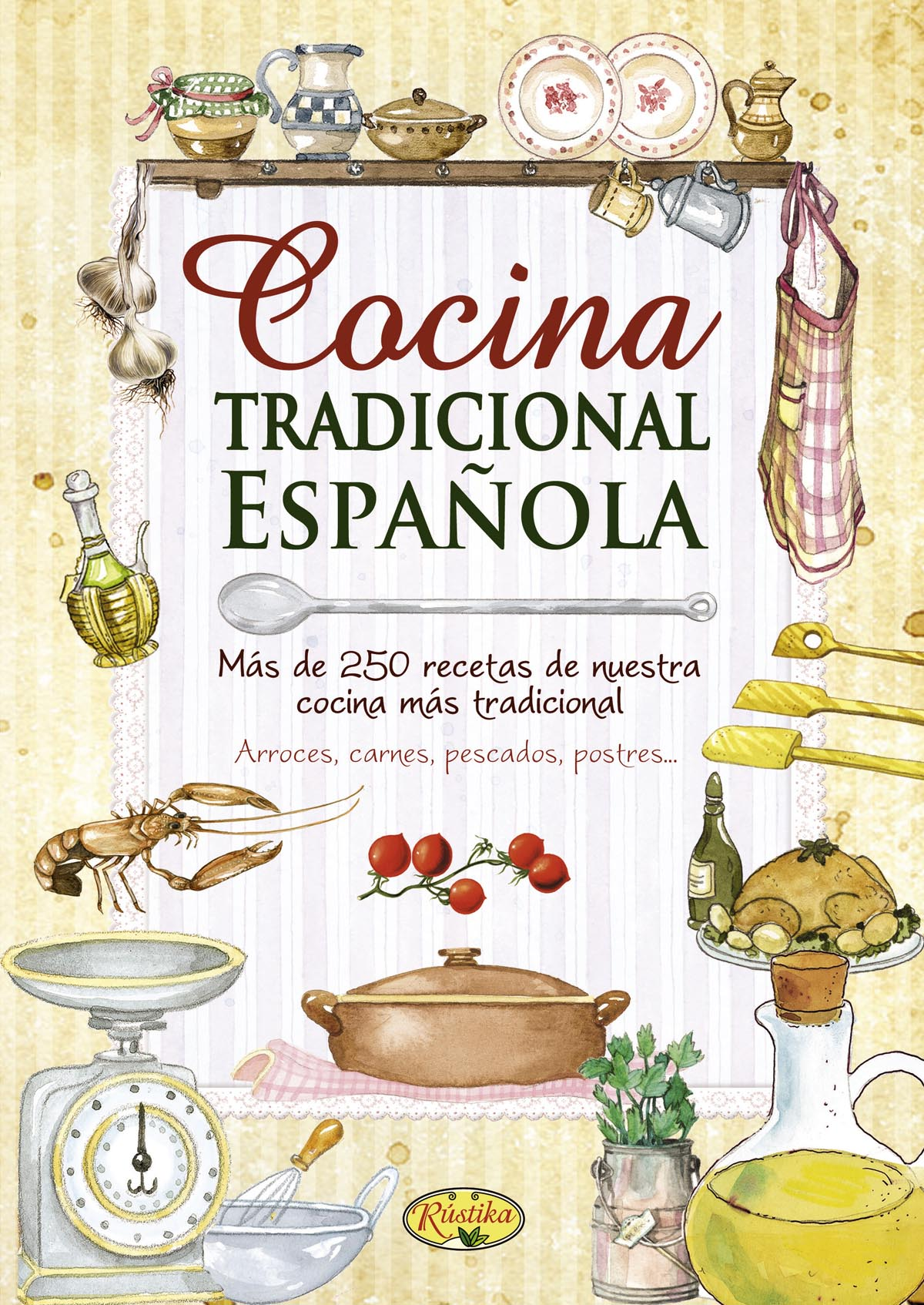 Recetas de cocina rustika todo libro libros for Cocina tradicional espanola