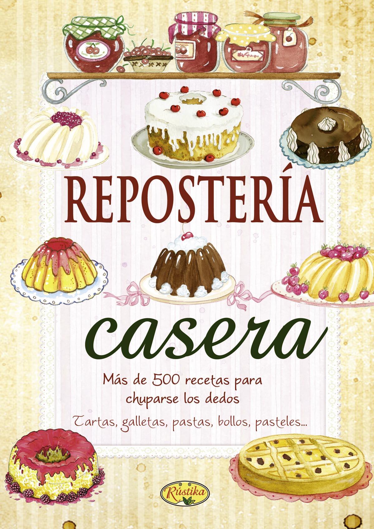 Recetas de cocina rustika todo libro libros for Cocina y reposteria
