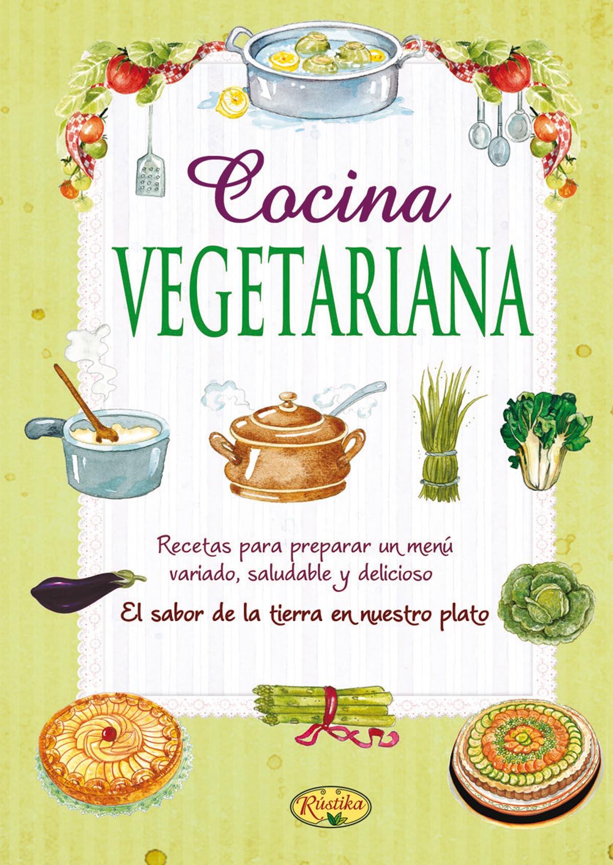 Recetas de cocina rustika todo libro libros - Cocina para todos ...