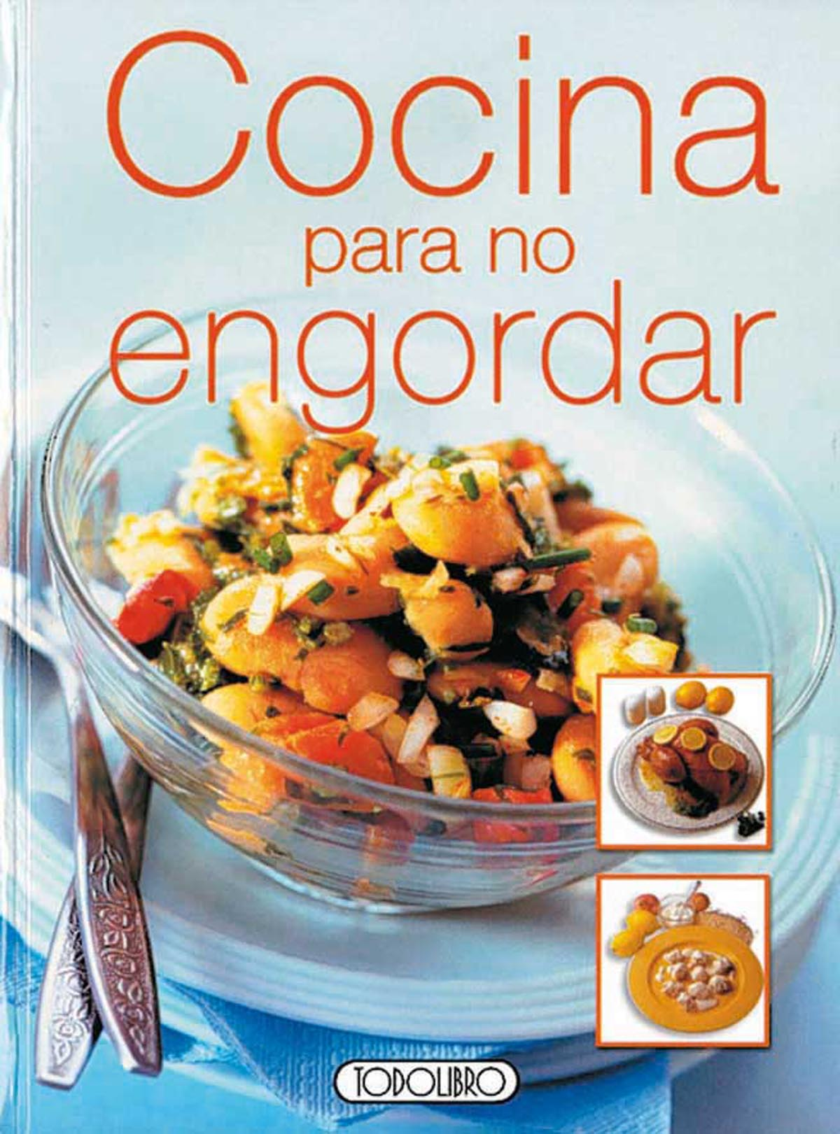 Libro recetas cocina todolibro castellano cocina para no engordar todo libro libros - Cocina para todos ...