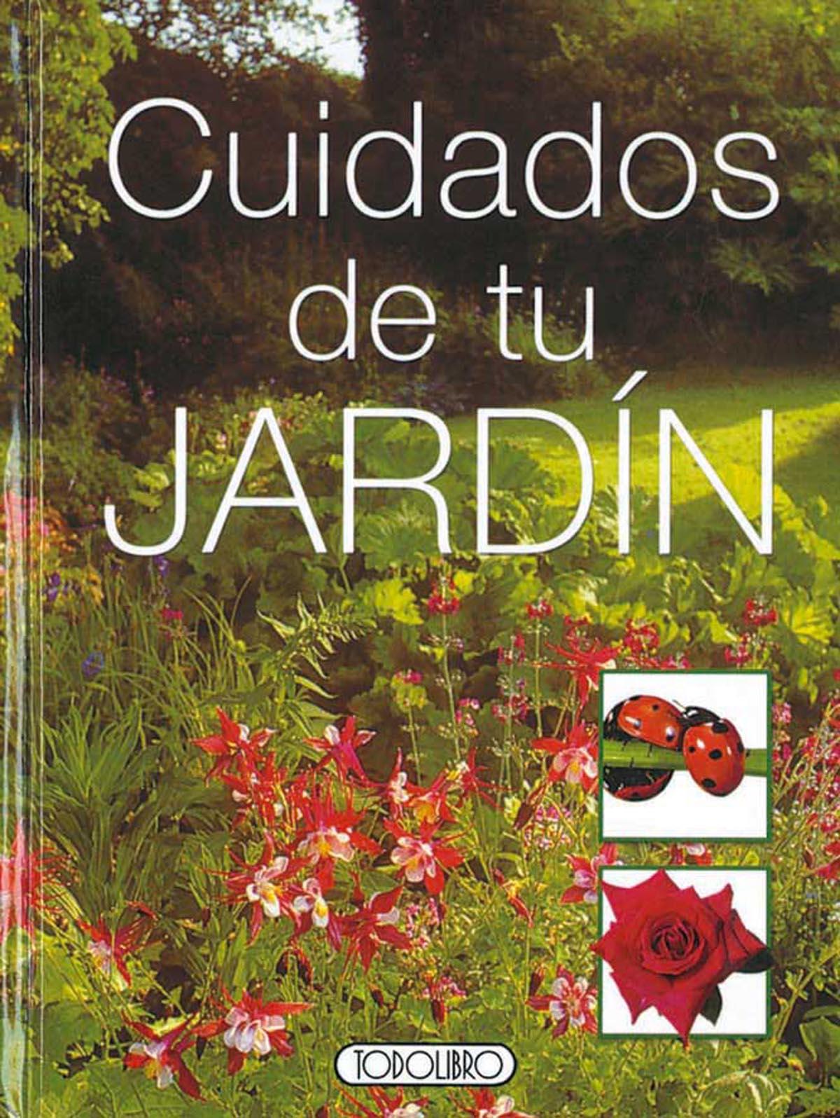 Libro de jardiner a todolibro castellano cuidados de for Tu jardin con enanitos acordes