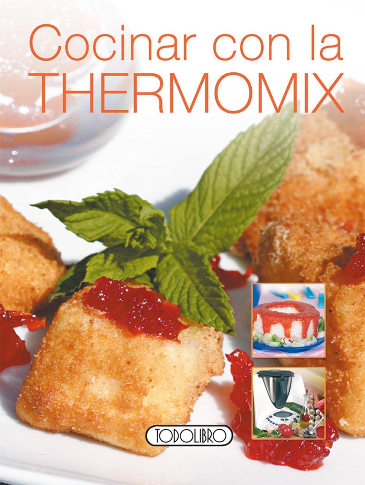 Libro recetas thermomix todolibro castellano cocinar for Cocinar con robot