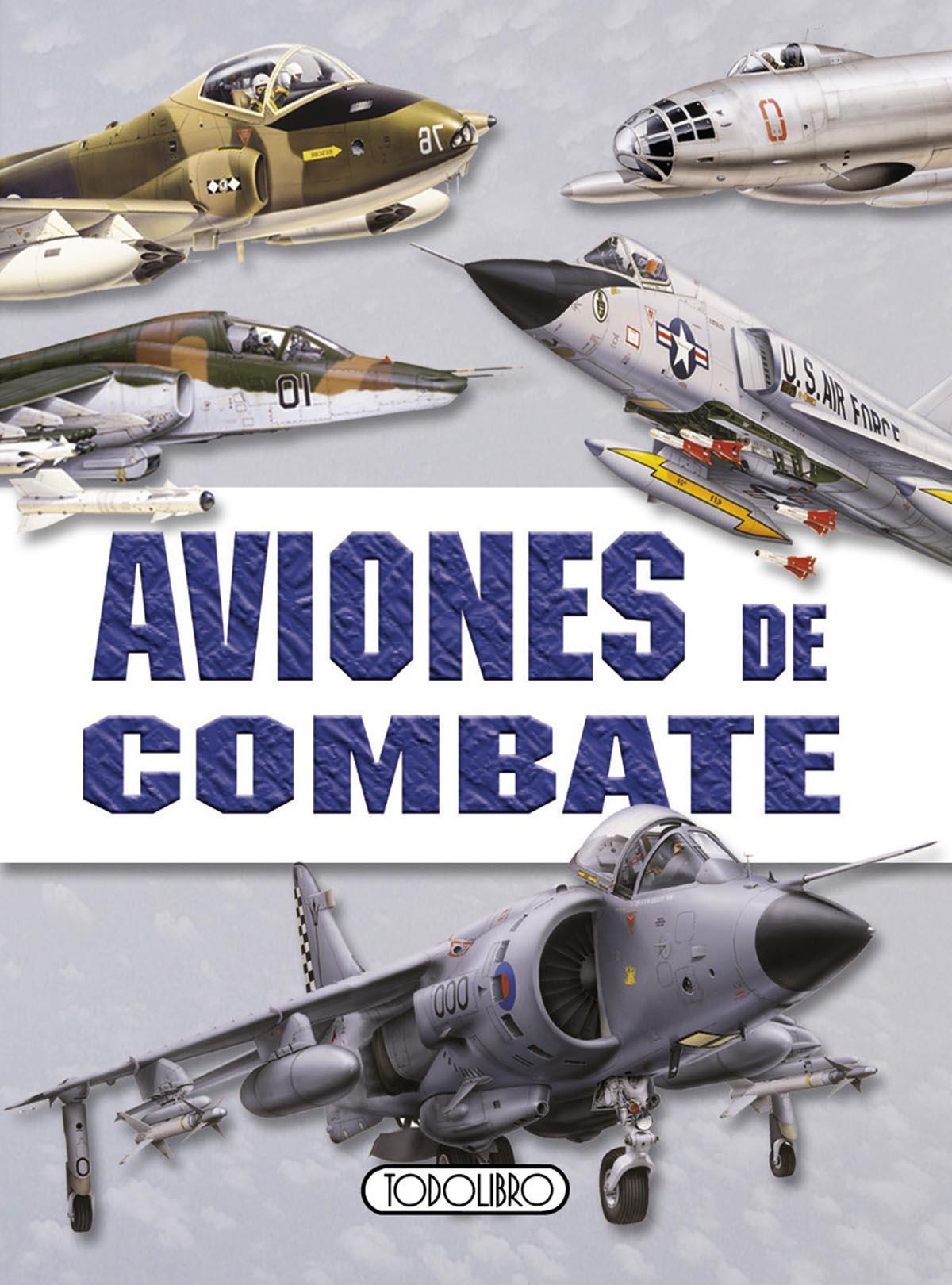 Libros de Guerra - Todolibro-Castellano - Aviones de combate - Todo ...