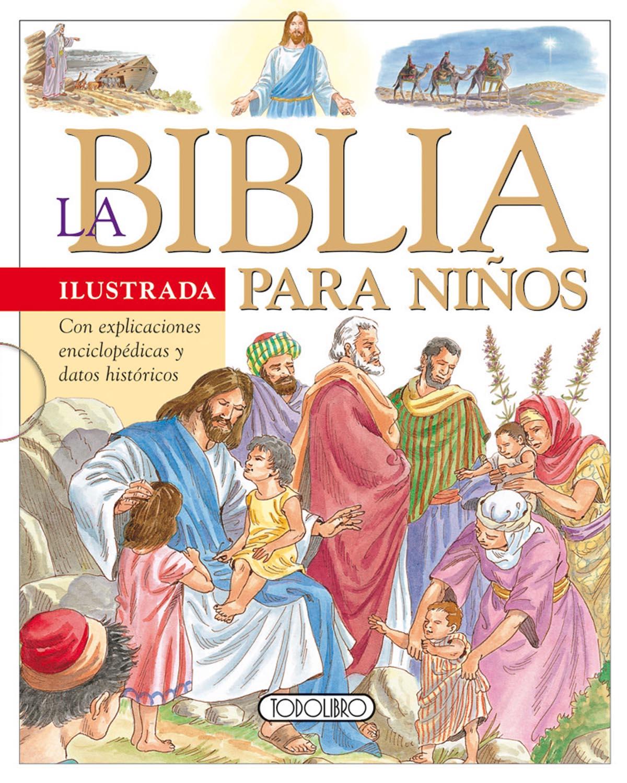 Libros de Religión - Todolibro-Castellano - La Biblia ilustrada para ...