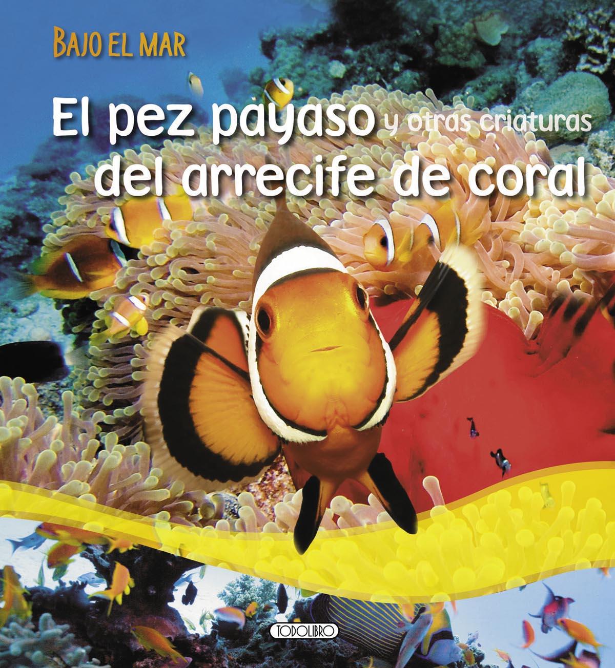 Libro de Animales - Todolibro-Castellano - El pez payaso del ...